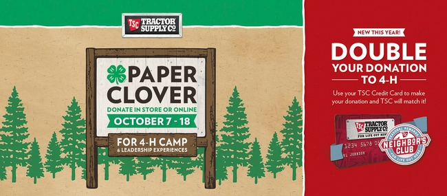 Tractor Supply Paper Clover October 7-18 for 4-H camp and leadership experiences
