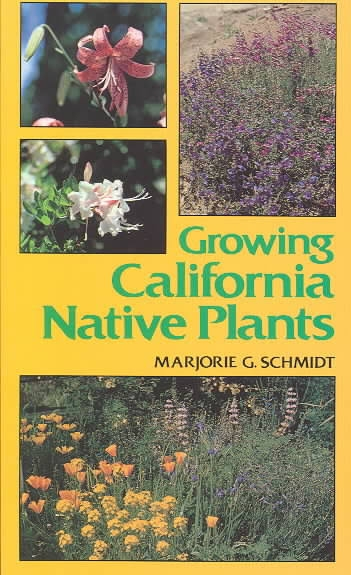 Cover of Growing California Native Plants (1st edition).
