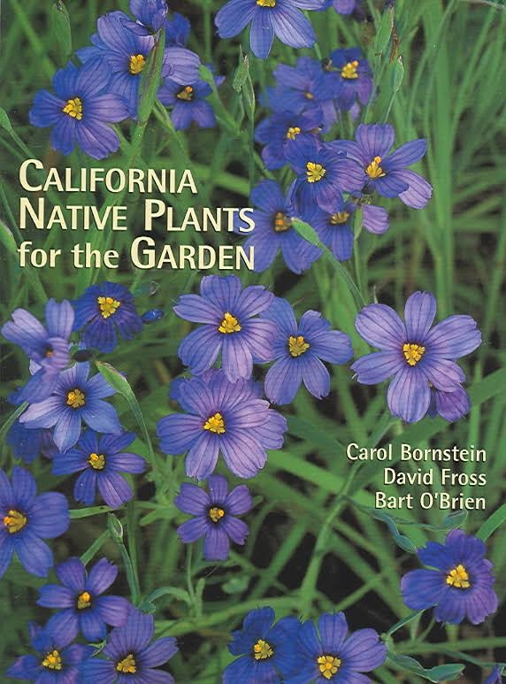 Cover of California Native Plants for the Garden.