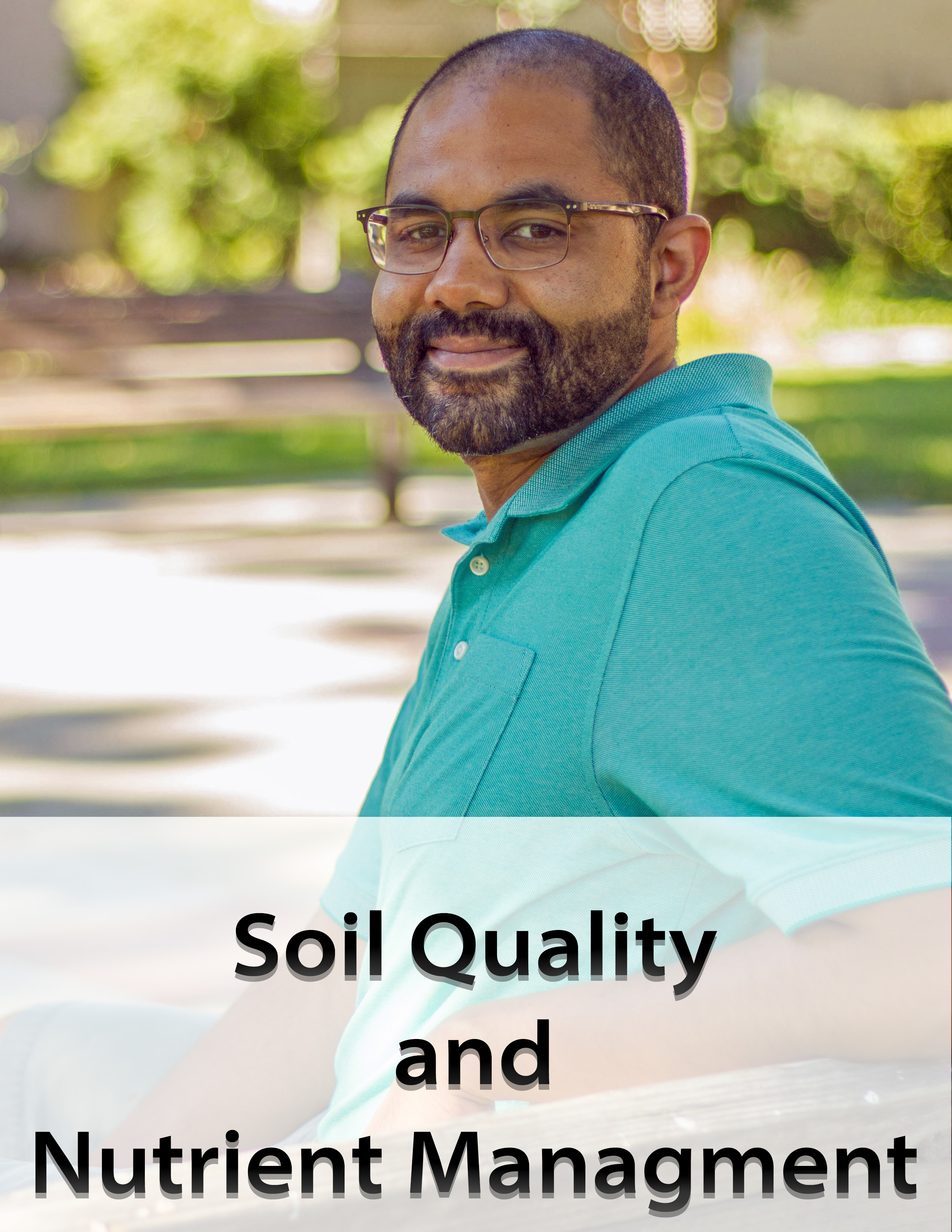 Dr. Anthony Fulford - Soil Quality and Nutrient Management