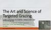 Art and Science of Targeted Grazing