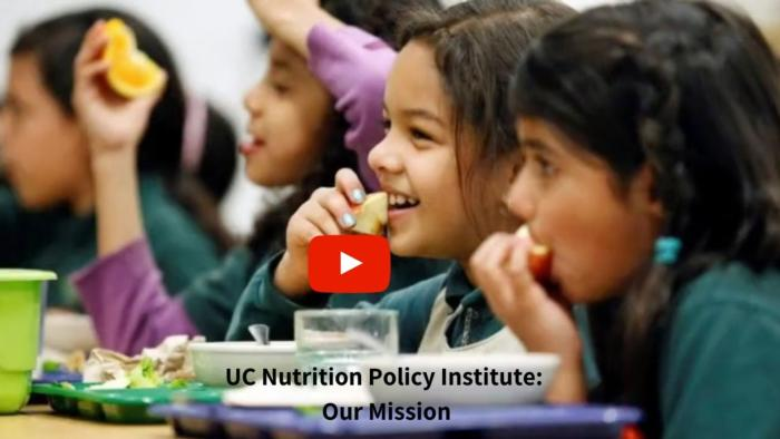 UC Nutrition Policy Institute_ Our Mission v2