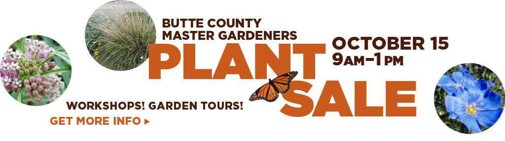Butte County Master Gardener Plant Sale, Oct 15, 9am to 1pm