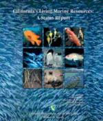 California's Living Marine Resources: A Status Report, ANR Pub SG01-11