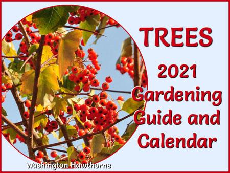 2021 Gardening Guide and Calendar