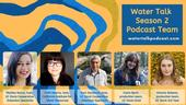 The weekly Water Talk podcast can be heard on Fridays.