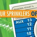 Turn sprinklers off after rainfall.