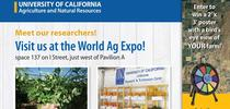 Visit UC ANR at the World Ag Expo in Tulare, Feb. 12-14. for ANR news releases Blog