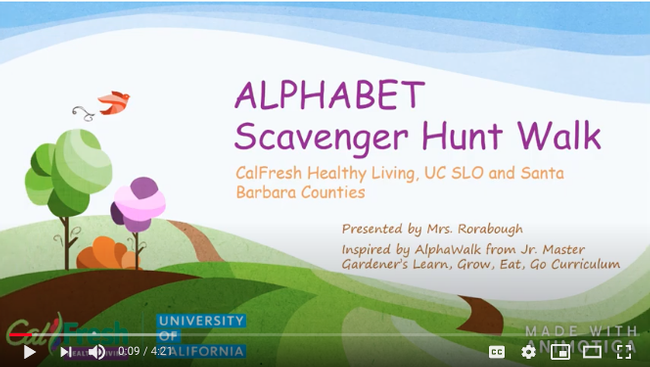 CalFresh Health Living, UC offers online activities for kids including the Alphabet scavenger hunt.