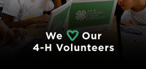 We love our 4-H volunteers for California 4-H Grown Blog