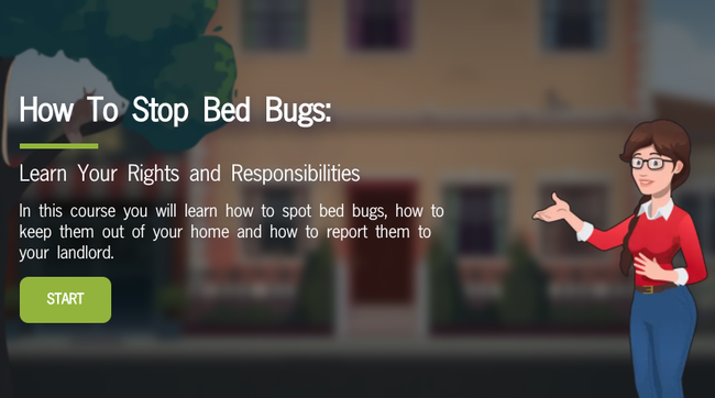 The animated, fun and self-paced course is available for free at stopbedbugs.org.