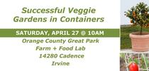 Veggies-in-Containers- 042719 for UCCE MG OC News Blog