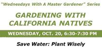 10-20 Gardening w CA Natives-Zoom for UCCE MG OC News Blog