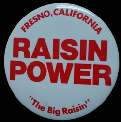 If you love RAISINS, you have the power!