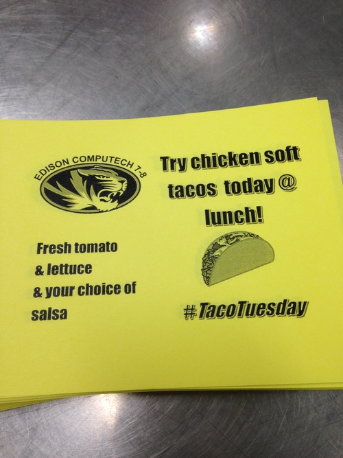 For just a few dollars, promo flyers spread the word about the new tacos.