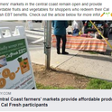 An article posted to local media channels letting CalFresh/EBT customers know markets are open for them.
