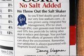"""La frase """"sin sal agregada"""" en la etiqueta de los productos es una buena señal."""
