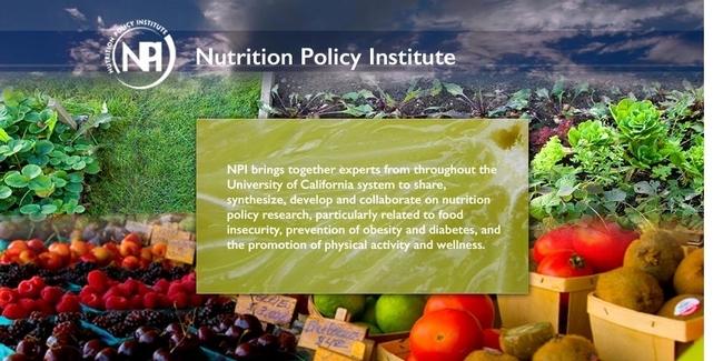 El Instituto de Políticas sobre Nutrición es parte de la División de Agricultura y Recursos Naturales de la UC.