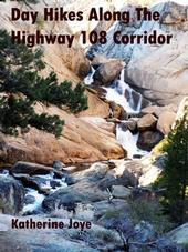 California Naturalist Katherine Joye wrote a guidebook for hikes in Tuolumne County.