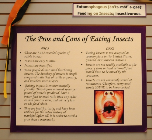SIGN SAYS IT ALL--This sign at the Bohart Museum of Entomology offers the pros and cons of eating insects. (Photo by Kathy Keatley Garvey)