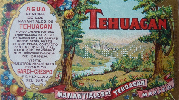 A 1920's label from water bottled in Tehuacan, Mexico, famous for its mineral waters. Photo by Casey Walsh.