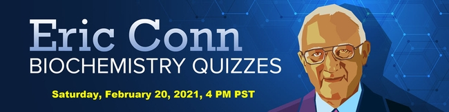 The Eric Conn Biochemistry Quizzes will take place at 4 p.m., Saturday, Feb. 20.