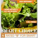 Smart Choice is a wellness awareness program at the developed by UCSF Medical Center Department of Nutrition & Food Services.