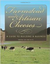 The UC ANR publication 'Farmstead and Artisan Cheeses' helps new cheesemakers start up their businesses.