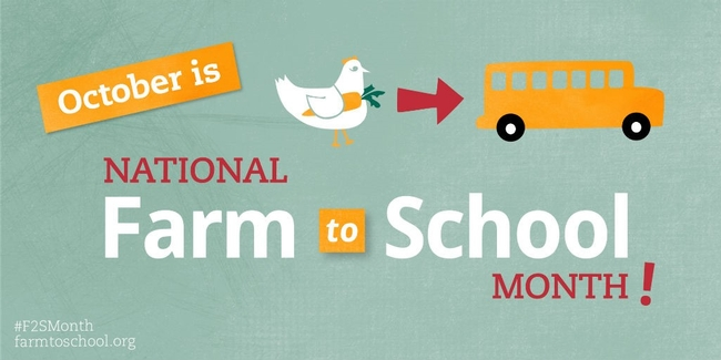 October is National Farm to School Month.