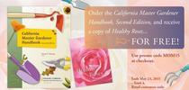 mom day promo for UC Master Gardener Program Statewide Blog Blog