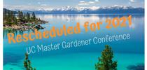 Rescheduled for 2021 - UPDATED 5.26.20 for UC Master Gardener Program Statewide Blog Blog