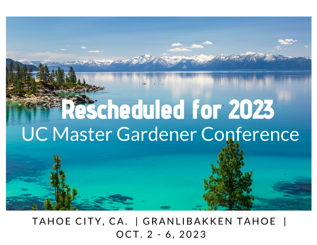 Picture beautiful blue Lake Tahoe displaying Rescheduled for 2023, UC Master Gardener Conference, Tahoe City, California, Granlibakken Tahoe, Oct. 2 - 6 2023
