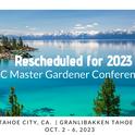 UC Master Gardener Conference, Tahoe City, California, Granlibakken Tahoe, Oct. 2 - 6, 2023