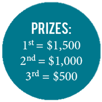 Prizes: 1st place $1500, 2nd place $1000, 3rd is $500