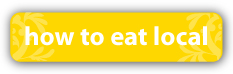 how-to-eat-local-button2