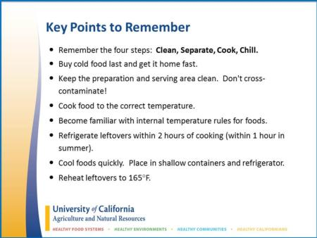 The key points to remember for reducing the risk of foodborne illness are listed here.