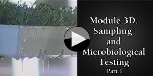 Module 3D. Sampling and Microbiological Testing part1