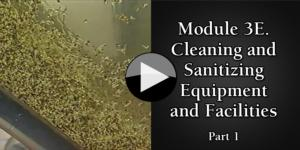 Module 3E. Cleaning and Sanitizing Equipment and Facilities part1