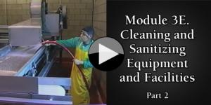 Module 3E. Cleaning and Sanitizing Equipment and Facilities part2
