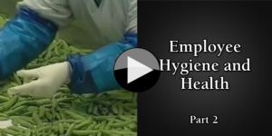 Part 2 Employee Hygiene and Health