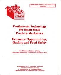 Postharvest Technology for Small-Scale Produce Marketers Economic Opportunities, Quality & Food Safety