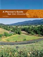 A Planner's Guide for Oak Woodlands, ANR Pub 3491